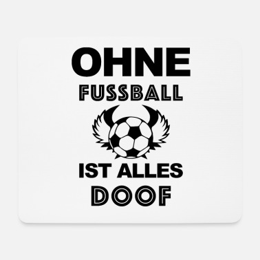 Ohne Fussball Ist Alles Doof Kissenhulle Spreadshirt