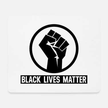 Fist Black Lives Matter Fist - Mouse Pad