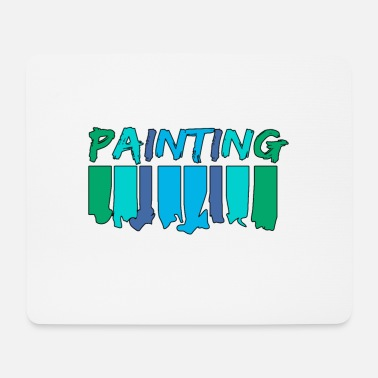 Painting Painting - painting - Mouse Pad