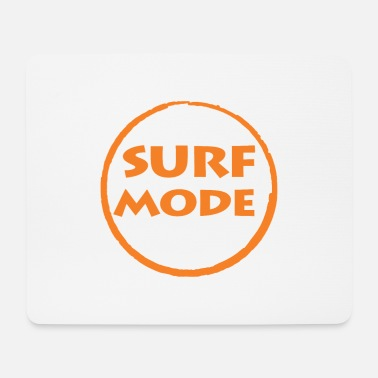 Mode Surf mode - Surf mode - Mouse Pad