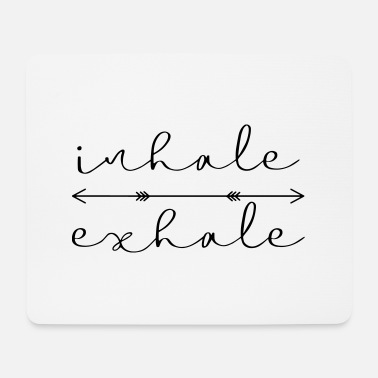 inhale exhale yoga meditation gift idea - Mouse Pad