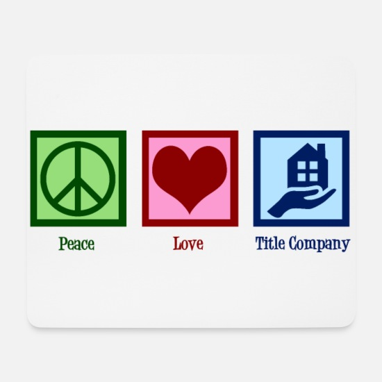 Occupation Mouse Pads - Peace Love Title Company - Mouse Pad white