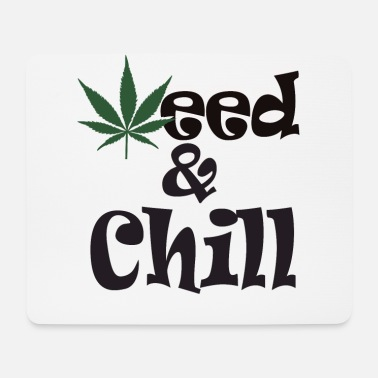 Hashish Weed chill with hemp leaf - stoner shirt - Mouse Pad
