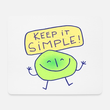 Keep It Simple - Mousepad