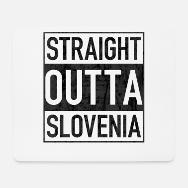 Gangsta Rap Straight Outta SLOVENIA - Mouse Pad