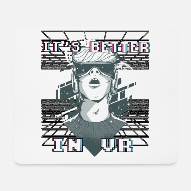 Gamerin It's Better In VR Vaporwave Virtuelle Realität - Mousepad
