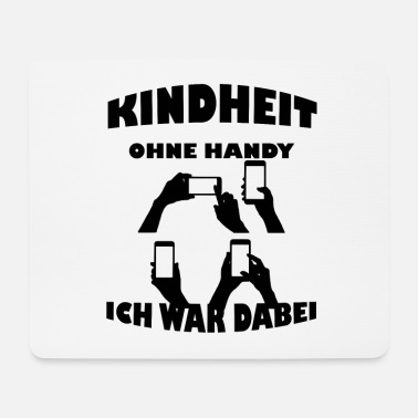 Kindheit Kindheit Handy - Mousepad