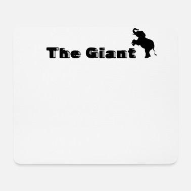 Giant The Giant - Giant Elephant - Mouse Pad