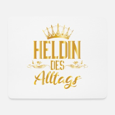 Super Heldin des Alltags - Mousepad