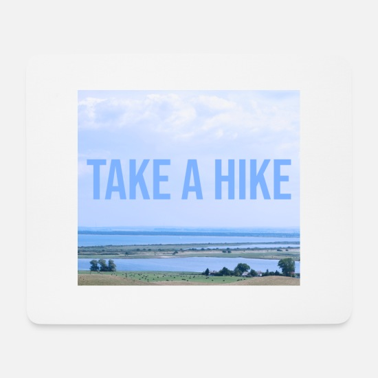 Take Mousepads  - Take a hike - Mousepad Weiß