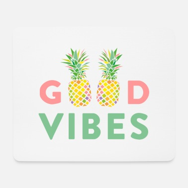 AD GOOD VIBES PINEAPPLE - Muismat