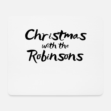 Familienname Weihnachten mit den Robinsons Family Familiennamen Shirts - Mousepad