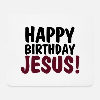 Happy Birthday Happy birthday jesus - Musmatta