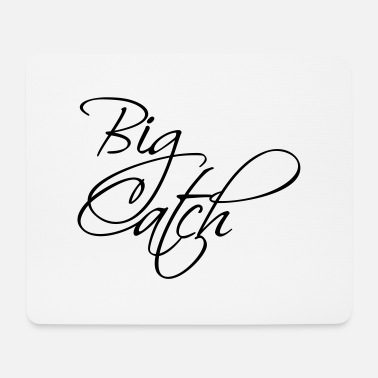 Großer Fang Big catch (1c) - Mouse Pad