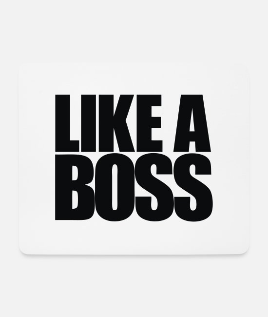 Hipster Mouse Pads - Like a Boss - Mouse Pad white