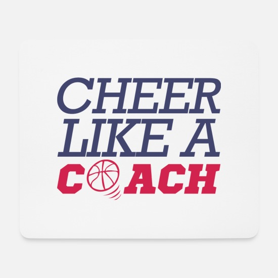 Baseball Mouse Pads - Coach / Trainer: Cheer Like A Coach - Mouse Pad white