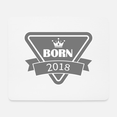 Born born 2018 - Mousepad