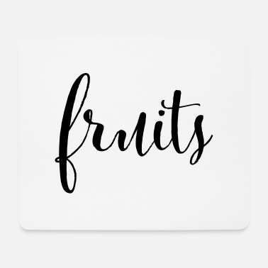Fruit FRUITS - fruits fruit - Mouse Pad