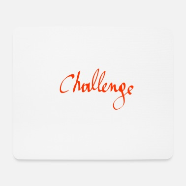 Challenge challenge - Mouse Pad