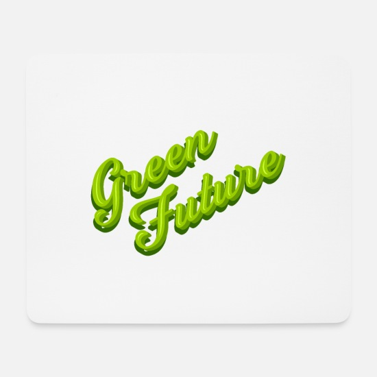 Naturliebhaber Mousepads  - Nature Green Future - Typo - Mousepad Weiß