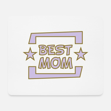 Best Mom best mom - Muismat