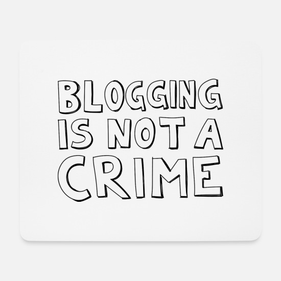 Shouter Mousepads  - Blogging is not a crime! - Mousepad Weiß