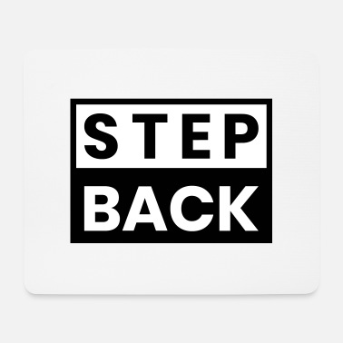 Step Dance STEP BACK - Mouse Pad