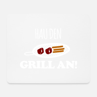 Grill Grill Grillen - Mousepad