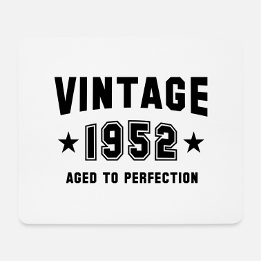 Uk VINTAGE 1952 - Birthday - Aged To Perfection - Mousepad