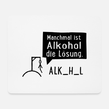 Alcohol Alcohol - Mouse Pad