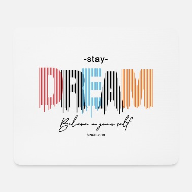 Motive Stay Dream - Mouse Pad