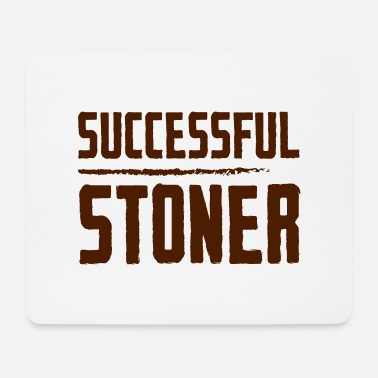 Stoner Successful stoner - Mouse Pad