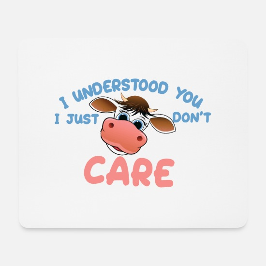 Master Lamp Mouse Pads - I understood you, I just do not care - funny cow - Mouse Pad white
