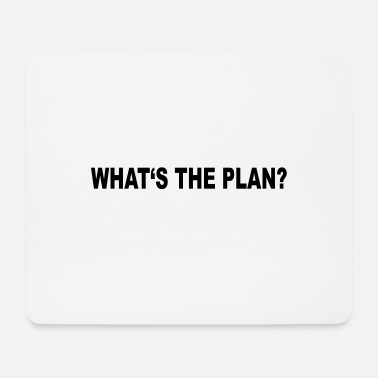 Plan plan - Mouse Pad