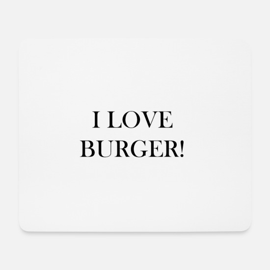 Love Mouse Pads - Burger - Love - Gift idea - Mouse Pad white