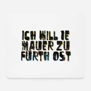 Walls Fell Fuerth wall only text - Mouse Pad
