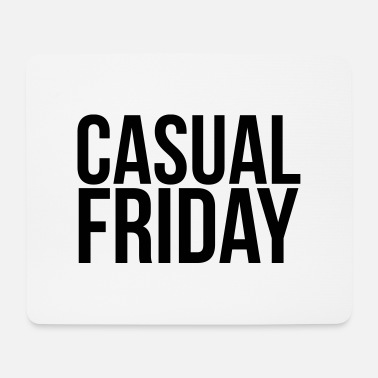 Casual casual friday - Mouse Pad