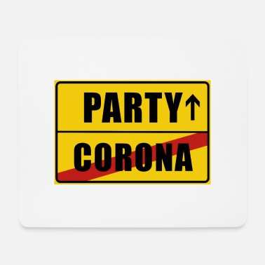 Rausch Place Sign Party Lockdown Corona - Mouse Pad