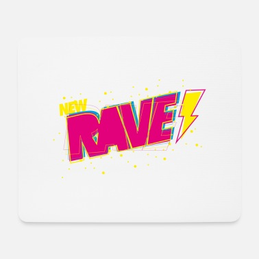 New Rave New Rave - Mouse Pad