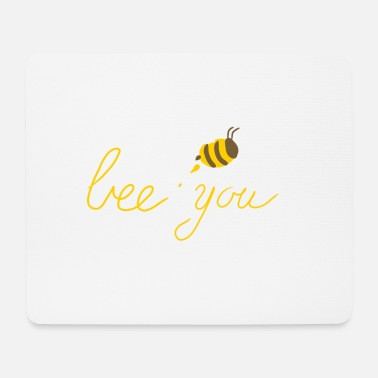 Bee bee you - Mouse Pad