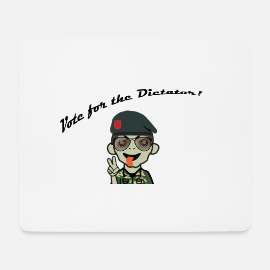 Gift Idea Mouse Pads - Vote for the Dictator! - Mouse Pad white