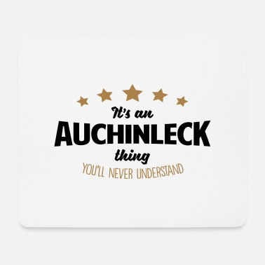 It's an auchinleck name thing stars never - Mouse Pad