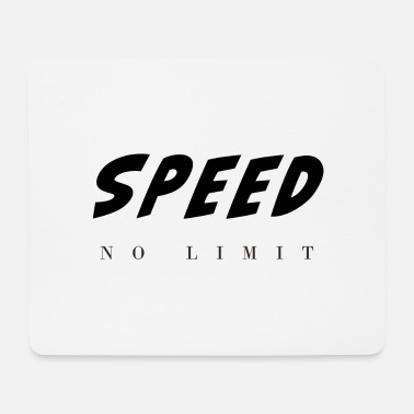 Speed speed - Mouse Pad