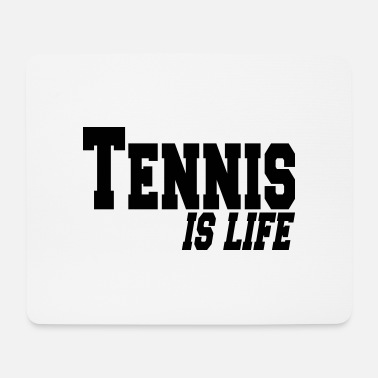 Tennis Is Life tennis is ife - Hiirimatto