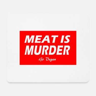 MEAT IS MURDER - Mouse Pad