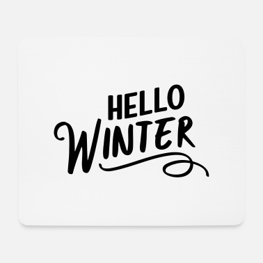 Winter Hello Winter - Mouse Pad