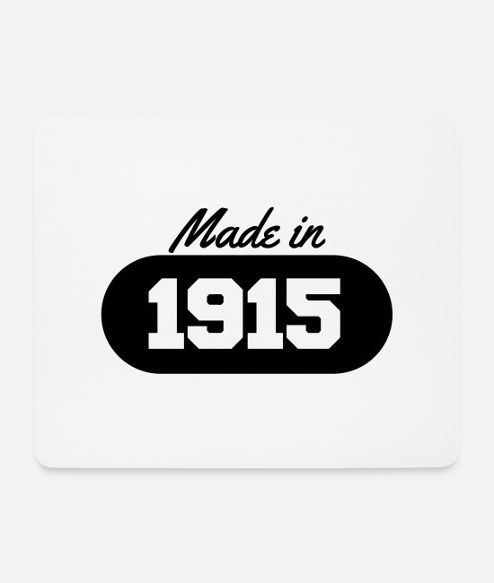 Quote Mouse Pads - Made in 1915 - Mouse Pad white