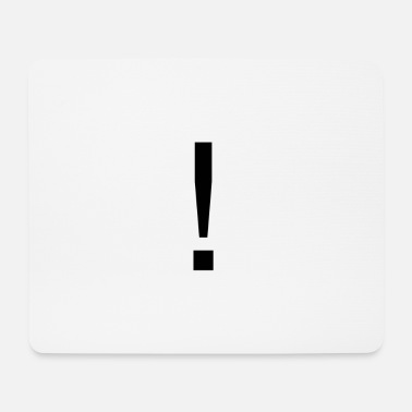 exclamation mark - Mouse Pad