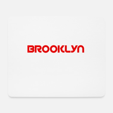 Brooklyn Brooklyn - Mouse Pad