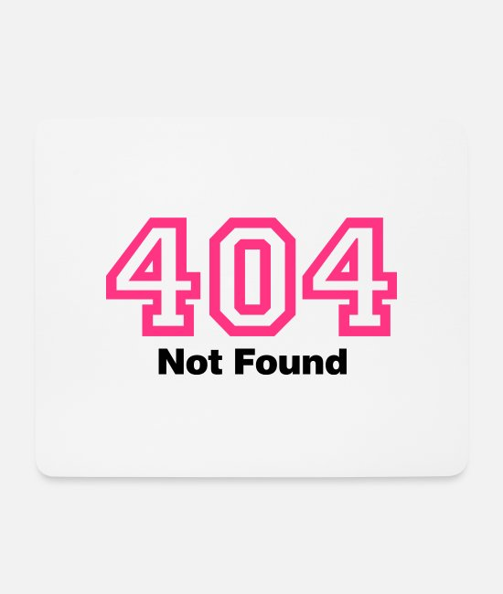Message Mouse Pads - Error 404 | Fehler | Errormessage - Mouse Pad white